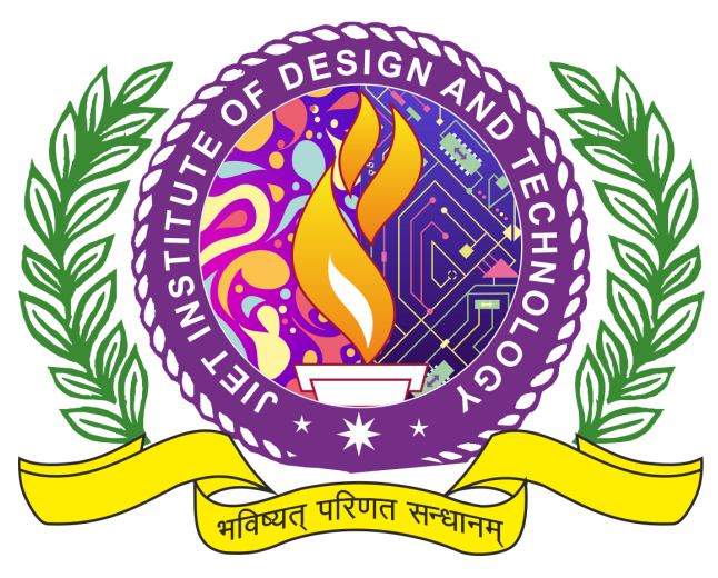 JIET INSTITUTE OF DESIGN AND TECHNOLOGY